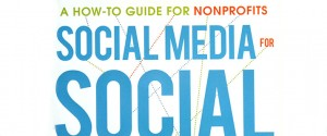 Book Review: Social Media for Social Good: A How-to Guide for Non-profits